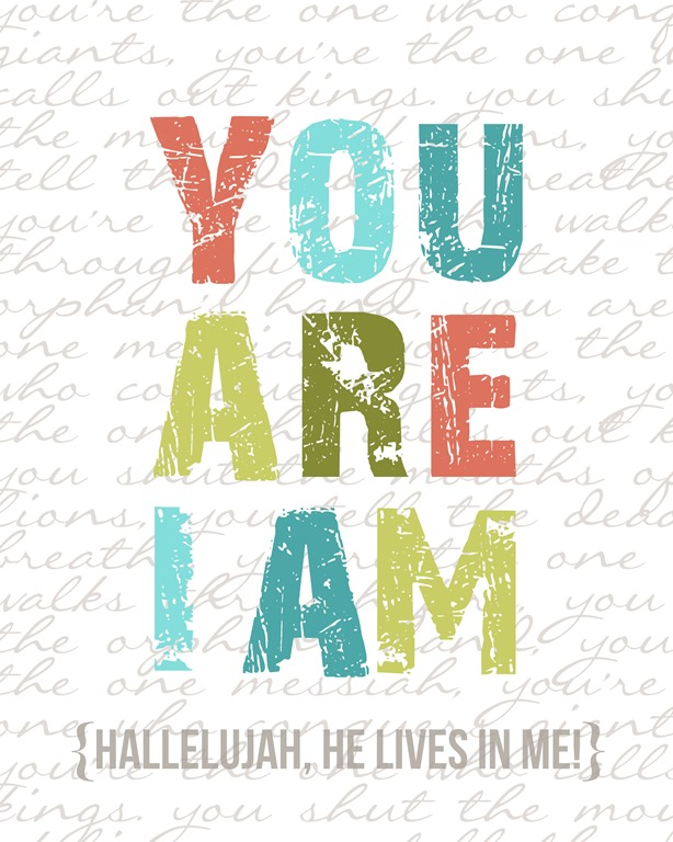 You Are I Am {Printable} | Simply Bloom